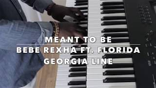 Meant to Be by Bebe Rexha ft. Florida Georgia Line (Keyboard Cover)