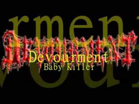 Devourment Baby killer Lyrics