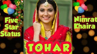 Tohar 💚🌹 Nimrat khaira 💚🌹Whatsapp status💚🌹 Full Screen