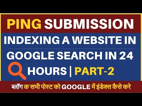Part-2 | How to index website fast in Google Search Engine in 24 Hours