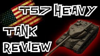 World of Tanks || T57 Heavy - Tank Review