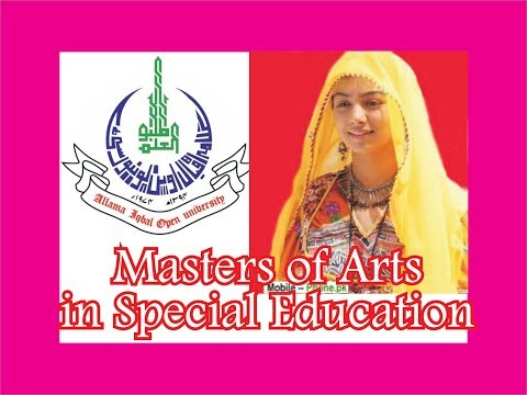 Allama Iqbal Open University, AIOU MA Special Education, Master of Arts in Special Education