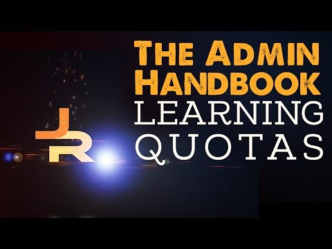 The Admin Handbook: Learning Quotas