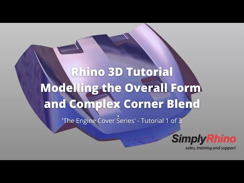 Rhino3d Tutorial  - Engine Cover - Modelling the Overall Form and Complex Corner Blend (1 of 3)
