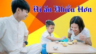 Ai An Nhieu Hon - Day Be Tinh Trung Thuc BonBon TV