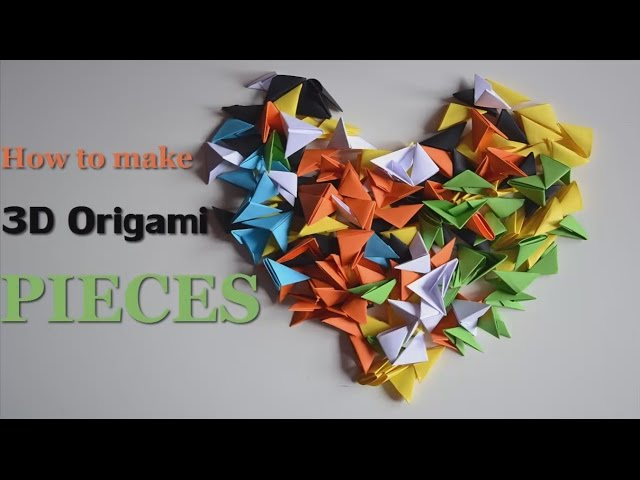 3D Origami Pieces 12 Steps With Pictures