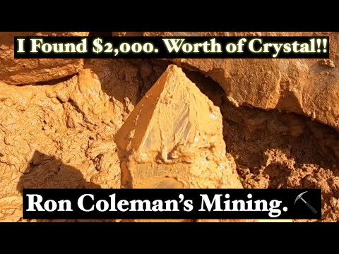 I Found $2,000.00 Worth Of Crystals - Ron Coleman's Mining