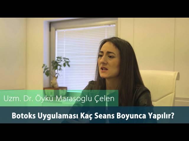 Dr. Öykü Maraşoğlu Çelen - Botoks Uygulaması Kaç Seans Boyunca Yapılır ?