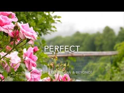 perfect.---ed-sheeran-ft:-beyoncé-with-lyrics
