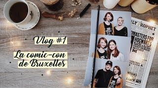 VLOG #1 | COMIC-CON DE BRUXELLES 2019
