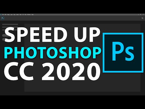 How To Speed Up Your Photoshop CC 2020 In Minutes