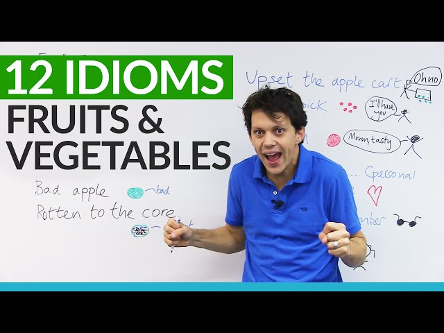 English Idioms: Fruits and Vegetables!