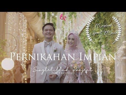 NIKAH - Anisa Rahma & Anandito Dwis || #Singlelillah #ShortMovie Part 3 Extended