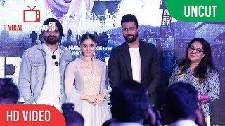 UNCUT - Ae Watan Song Launch | Raazi | Alia Bhatt, Vicky Kaushal. Arijit Singh