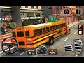 High School Bus Driving 3D / Bus Driving and Parking Simulator / Android Gameplay