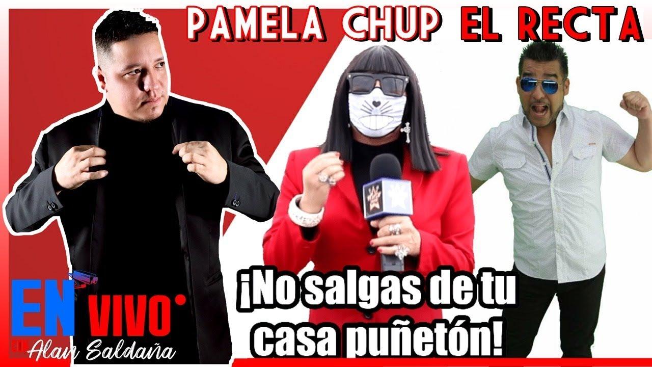 Pamela Chup, El Recta En Vivo Con Alan Saldaña