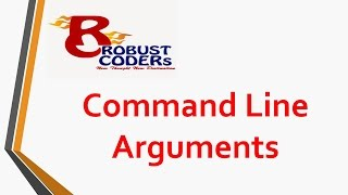 Command Line Arguments in java | Robust Coders