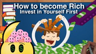 How to Invest in Yourself to Become Rich | How to Become Rich