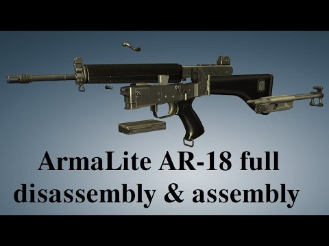 ArmaLite AR-18: full disassembly & assembly