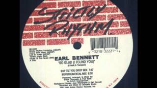 Earl Bennett - So Glad (I Found You) (BOP If You Like It Hard Mix)