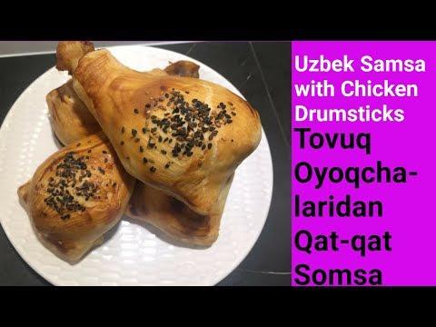 Uzbek Cuisine   Uzbek Samsa with Chicken Drumsticks   Tovuq Oyoqchalaridan Somsa