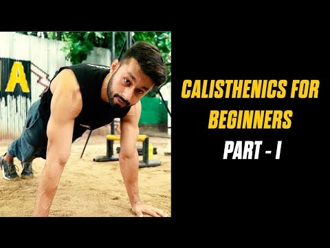 CALISTHENICS FOR BEGINNERS |Episode 1| HOW TO START CALISTHENICS | Rajan Sharma |Hindi | MuscleBlaze