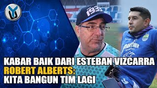 Download Video KABAR BAIK DARI ESTEBAN VIZCARRA, ROBERT: KITA BANGUN TIM LAGI MP3 3GP MP4