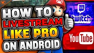 How To Livestream GAMES Like A PRO On Android/IOS (ULTIMATE GUIDE) | #12
