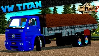EURO TRUCK SIMULATOR 2►MODS REVIEWS►TITAN 18-310