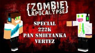 222k special vertez pan śmietanka zombie apocalypse 1