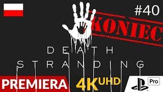 Death Stranding PL  #40 (odc.40 Koniec gry)  Zakończenie | Gameplay po polsku 4K