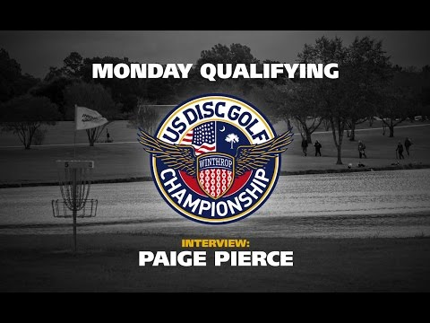 USDGC 2015 Paige Pierce Monday Qualifying Interview