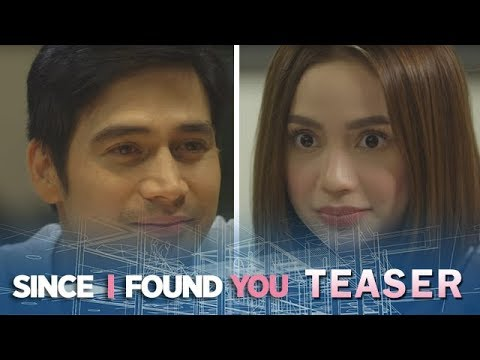 Since I Found You June 19, 2018 Teaser