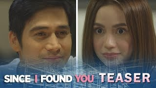 Since I Found You June 19, 2018 Teaser