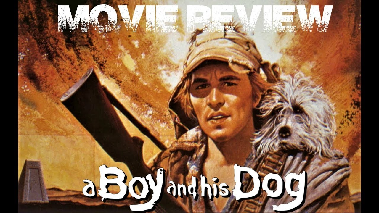 A Boy And His Dog Movie Review Youtube