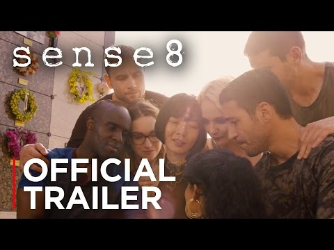 Sense8 | Season 2 Official Trailer [HD] | Netflix