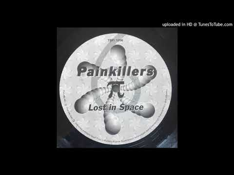 Painkillers - Lost In Space