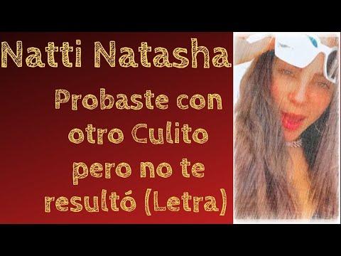 Natti Natasha – Que Mal Te Fue (Letra/Lyric) Probaste con otro Culito pero no te Resulto