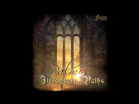 Palmos - Illusionary Paths [Full Album]