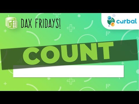 DAX Fridays! #4: COUNT, COUNTA, COUNTX, COUNTAX, DISTINCTCOUNT AND