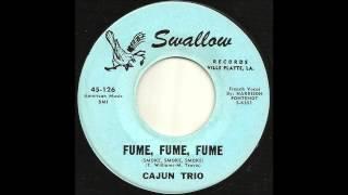 Cajun Trio - Fume, Fume, Fume