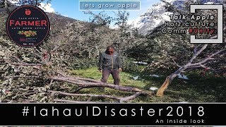Lets Grow Apple | Lahaul Disaster 2018 - An inside Look | #lahauldisaster2018
