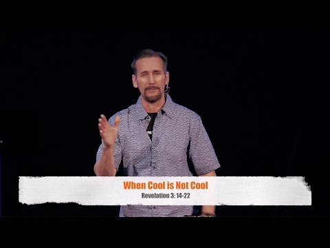 When Cool is Not Cool - Valley Metro Church LA, Pastor Brian Cashman
