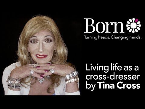 A life of Cross-dressing by Tina Cross