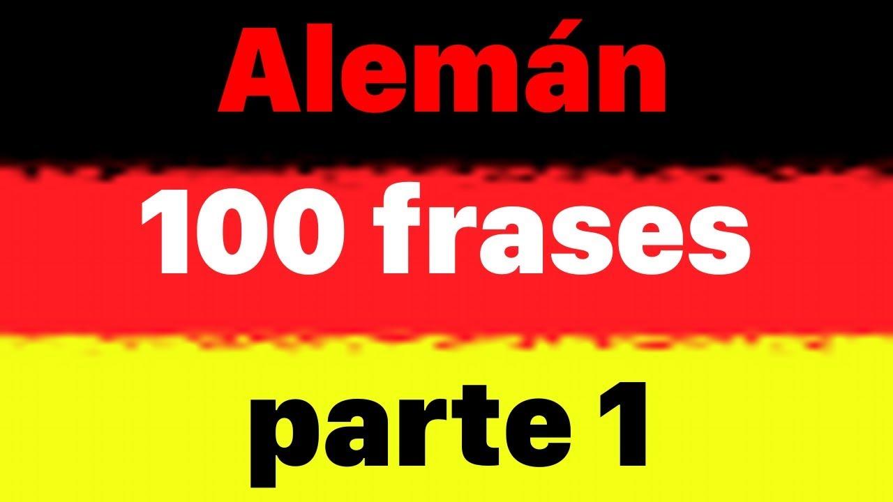 100 Frases En Alemán Para Principiantes Parte 1 Aprender Alemán