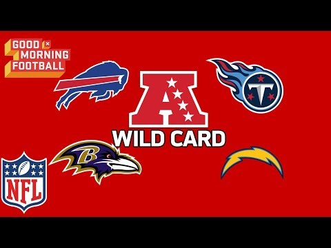 NFL Playoffs: Which AFC Teams Will Clinch the Wild Card? | Good Morning Football | NFL Network