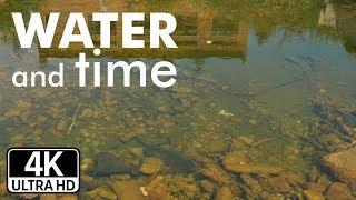 Вода и время ●UHD 4К●