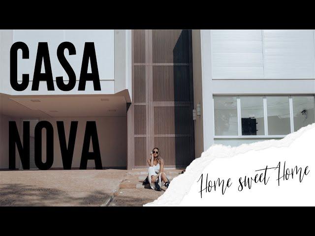 NOSSA NOVA CASA - Home sweet Home