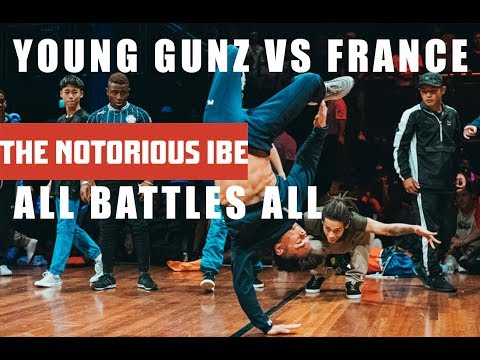TEAM FRANCE VS YOUNG GUNZ | ALL BATTLES ALL 2018 | THE NOTORIOUS IBE 2018
