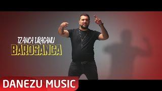 Descarca Tzanca Uraganu - Barosanca (Originala 2020)